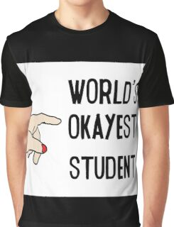 Funny College Text Worlds Okeyest Student Graphic T-Shirt