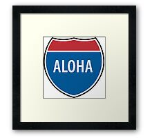 Interstate Aloha Framed Print