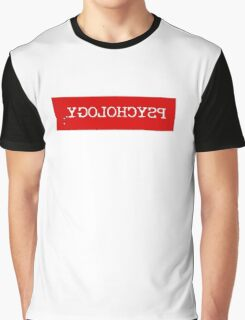 Funny Text Psychology Psychologist Humor Graphic T-Shirt