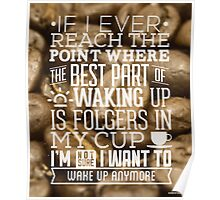 Bad Coffee Quote Poster