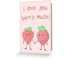 Berries in love Greeting Card