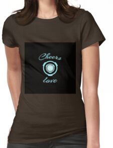 Cheers love! Womens Fitted T-Shirt