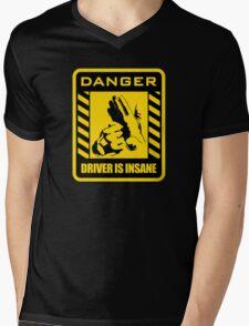 DANGER driver is insane Mens V-Neck T-Shirt