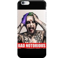 bad notorious iPhone Case/Skin
