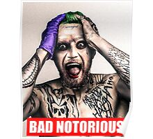 bad notorious Poster