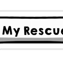 I love My Rescue Pup Sticker
