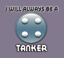 I will always be a TANKER by sbvert