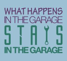 What happens in the garage Stays in the garage (6) Kids Tee