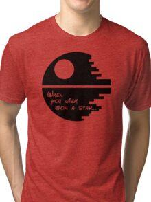 Wish upon a star. Tri-blend T-Shirt