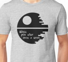 Wish upon a star. Unisex T-Shirt
