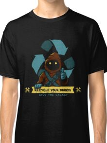 RECYCLE YOUR DROIDS ULTIMATE ! Classic T-Shirt