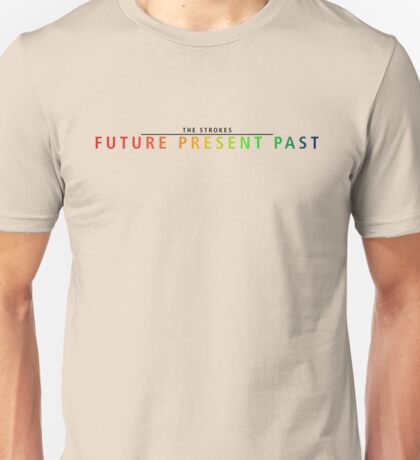 The Strokes Future Present Past Unisex T-Shirt