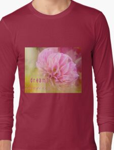 The Direction Of Your Dreams Long Sleeve T-Shirt