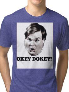 Tommy Boy Chris Farley- Okey Dokey! Tri-blend T-Shirt
