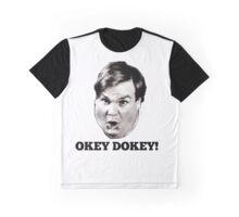 Tommy Boy Chris Farley- Okey Dokey! Graphic T-Shirt