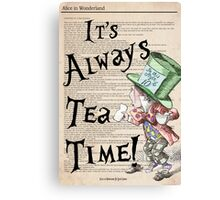 Mad Hatter - Always Tea Time Print / Alice in Wonderland Canvas Print
