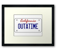 OUTATIME - licesnse plate Framed Print