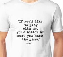 Ahri Quote Unisex T-Shirt