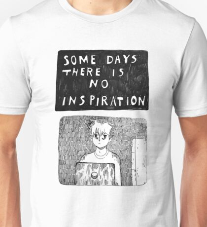 NO INSPIRATION Unisex T-Shirt