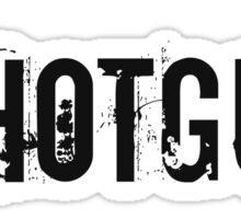 Shotgun! Sticker