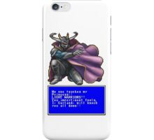 I, Garland, will knock you all down! iPhone Case/Skin