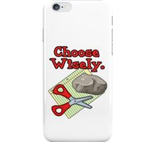 Funny Choose Wisely Rock Paper Scissors Humor T-Shirt iPhone Case/Skin