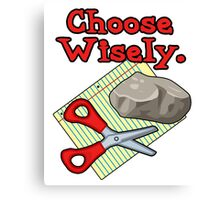 Funny Choose Wisely Rock Paper Scissors Humor T-Shirt Canvas Print