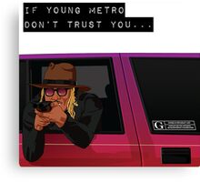 IF YOUNG METRO Canvas Print