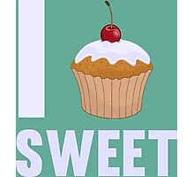 Girly I love Sweet Muffin Cup Cake Photographic Print