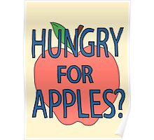 Hungry for apples? Poster