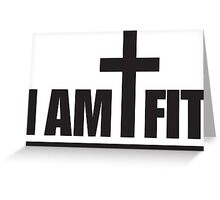 I Am Cross Fit Greeting Card