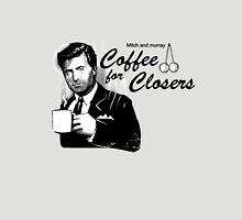 Coffee's for Closers Unisex T-Shirt