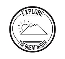 Explore The Great North Photographic Print