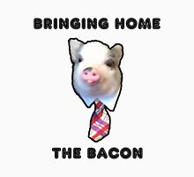 Bringing Home the Bacon Unisex T-Shirt