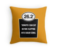 26.2 - Sugar Coma Throw Pillow