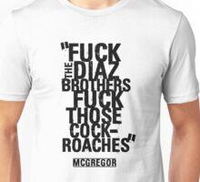 McGregor - Fuck Diaz Unisex T-Shirt