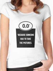 0.0 - Take the Pictures Women's Fitted Scoop T-Shirt