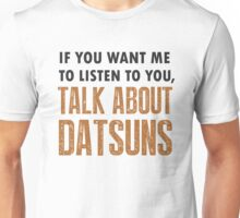 Funny T Shirt For Datsun Enthusiasts Unisex T-Shirt