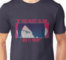 If you must...Do it now! Unisex T-Shirt
