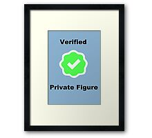 Verified Framed Print