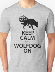 Keep Calm Wolfdog On Unisex T-Shirt