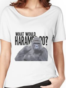 What would Harambe do? Women's Relaxed Fit T-Shirt