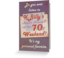 Reservoir Dogs: K-Billy Greeting Card