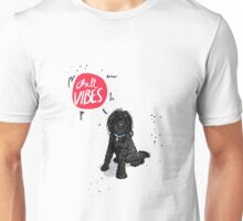 dog life is a chill vibe  Unisex T-Shirt