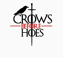Game of thrones Crows Before Hoes Unisex T-Shirt