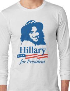 Hillary For President - Red White & Blue Long Sleeve T-Shirt