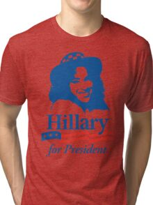 Hillary For President - Red White & Blue Tri-blend T-Shirt
