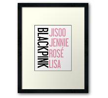 BLACKPINK Jisoo Jennie Rose Lisa Framed Print