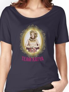 Rupaul's Drag Race All Stars 2 Team Katya  Women's Relaxed Fit T-Shirt