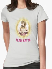 Rupaul's Drag Race All Stars 2 Team Katya  Womens Fitted T-Shirt